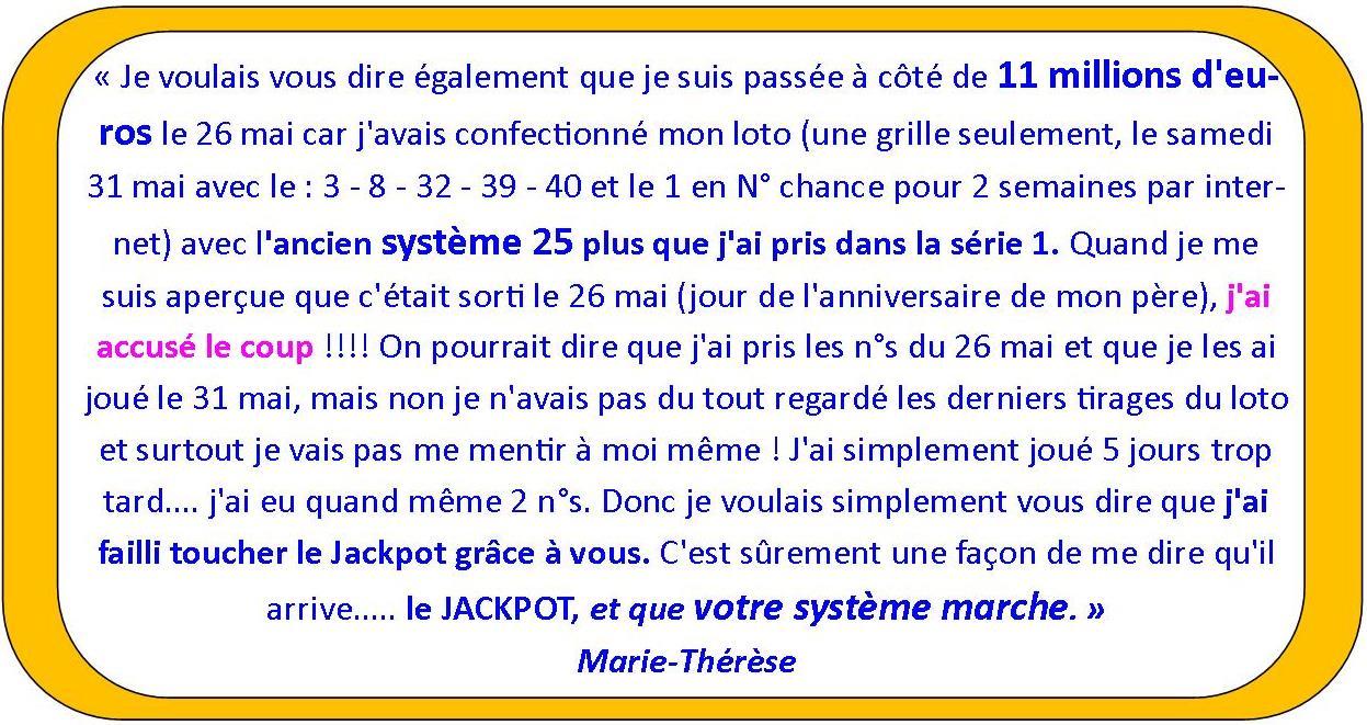 temoignage marie thérèse SYSTEME pour gagner au LOTO et à EUROMILLIONS (Lotto Belge, Swiss, Québec etc)