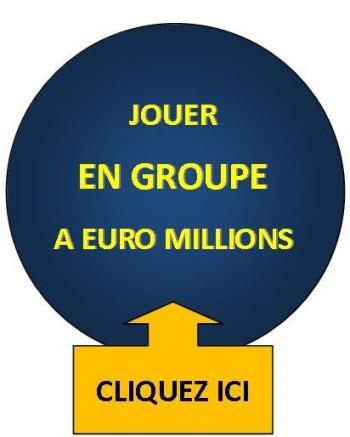 JOUER EN GROUPE EURO MILLIONS