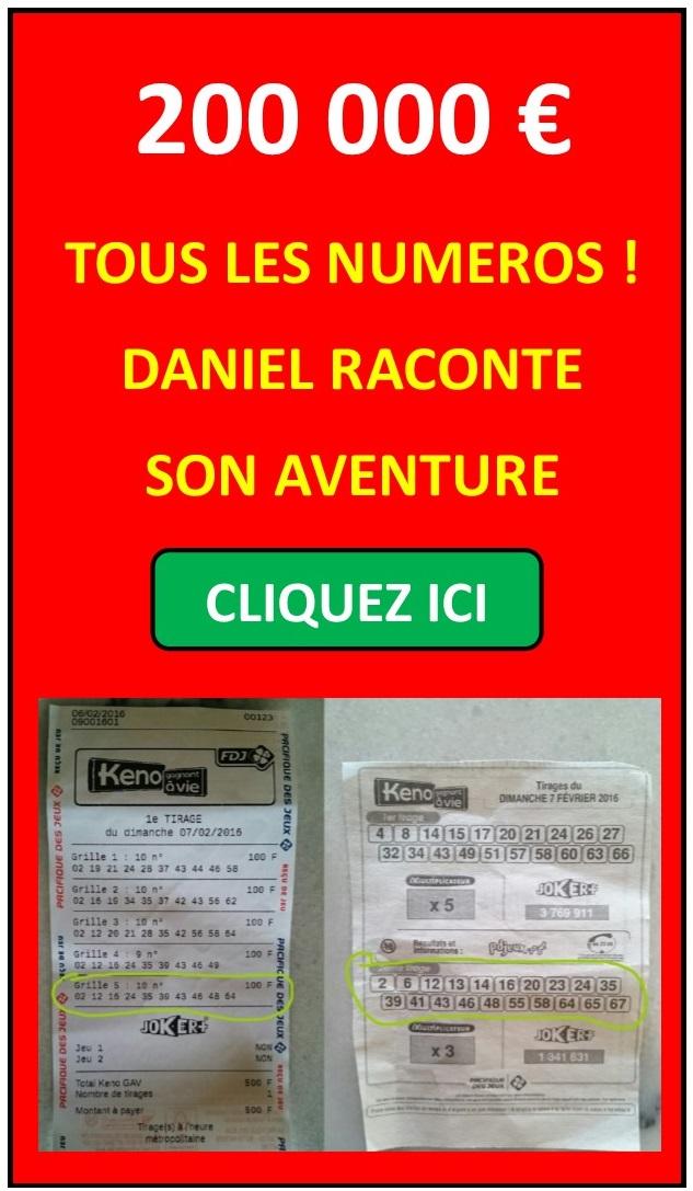 KENO ! VOIR TEMOIGNAGE DANIEL CLIQUEZ SUR L'IMAGE